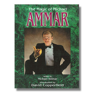 The Magic of Michael Ammar