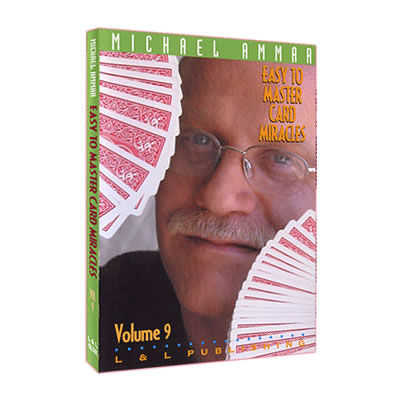 Easy to Master Card Miracles Volume 9 by Michael Ammar video
