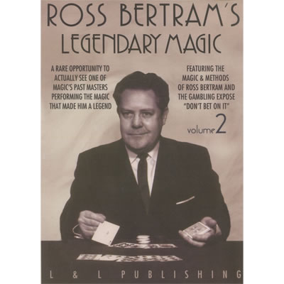 Legendary Magic Ross Bertram- #2 video