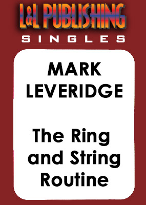 Mark Leveridge - The Ring and String Routine
